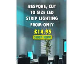 Nambari 68 ya Create a Awesome Email Banner - Promoting our LED Strip Lighting Range na aalimp