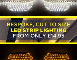 Nambari 36 ya Create a Awesome Email Banner - Promoting our LED Strip Lighting Range na owlionz786