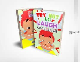 #30 for Try Not to Laugh Challenge - Book Cover Contest by jcamillie