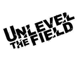 #257 pentru UNLEVEL THE FIELD - Re-Do Graphic for Sports Company de către dylan1230