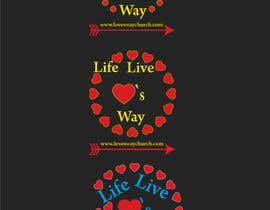 #12 for vector pdf file  for a church - needs to say: Live Life ❤️'s Way   At the bottom edge of the decal and smaller it needs to say: www.loveswaychurch.com Can be circle or oval / sideways oval might look good? Not sure of colors ?Just heart needs to be red. af jakirhossain9246