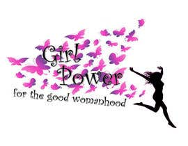 #69 for High quality graphic design with mantra For the Good of Womanhood (subheading girl power) to be printed on shirts and other apparel and merchandise by XxharrietxX