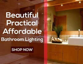 #51 for Design a Banner for Email - Bathroom Lighting af rana63714