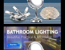 #21 for Design a Banner for Email - Bathroom Lighting af alighouri01