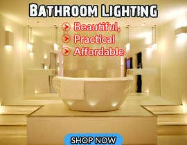 #47 for Design a Banner for Email - Bathroom Lighting af Alamgir3615