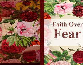 #24 for Faith Over Fear Book Cover Contest af aarushvarma