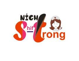 Nro 5 kilpailuun I need a logo designed for an ecommerce site called Night Shift Strong. Im a registered nurse on a neuro PCU floor. My site caters to nursing staff. käyttäjältä eomotosho