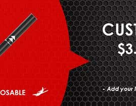 #19 cho Design a Banner - Vape Pens bởi kats2491