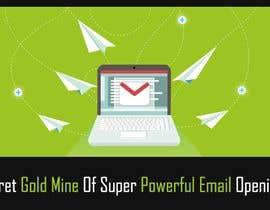 Nro 1 kilpailuun Design an Awesome Banner - Email Opening Lines käyttäjältä wanaku84