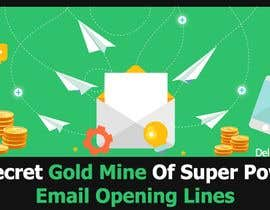 #31 for Design an Awesome Banner - Email Opening Lines by wanaku84