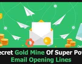 Nro 31 kilpailuun Design an Awesome Banner - Email Opening Lines käyttäjältä wanaku84