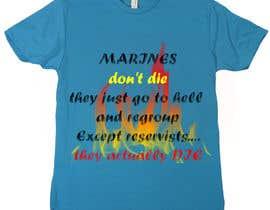 anhchi307 tarafından Design a T-Shirt for Marines için no 20