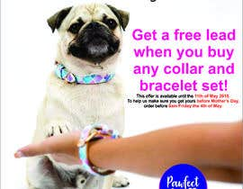 #13 for Can you add our Pawfect Pals logo attached on picture.  In a bigger text:  Mother's Day Sale Get a free lead when you buy any collar and bracelet set!  In a smaller text: This offer is available until the 11th of May 2018. To help us make sure you get you by hitmakwana