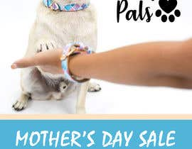 #10 for Can you add our Pawfect Pals logo attached on picture.  In a bigger text:  Mother's Day Sale Get a free lead when you buy any collar and bracelet set!  In a smaller text: This offer is available until the 11th of May 2018. To help us make sure you get you by lili4kaluciv0205
