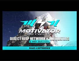 #55 for Design a Banner - Motivator Network by jamiu4luv