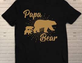 #39 for Pretty Basic Papa Bear T-shirt af genesispaul04