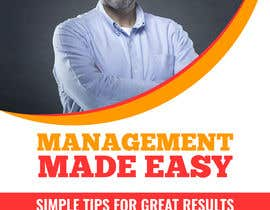 #36 dla Design a cover for a book about management tips przez biplabnayan