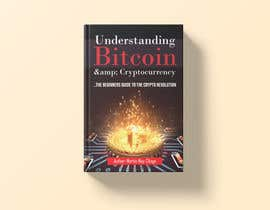 #46 for Book Cover Design - Understanding Bitcoin by grshojol