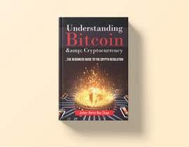 #46 for Book Cover Design - Understanding Bitcoin af grshojol