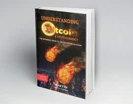 #26 for Book Cover Design - Understanding Bitcoin by mohamedelshokhep