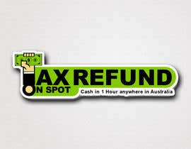 #122 para Logo Design for Tax Refund On Spot por numizan