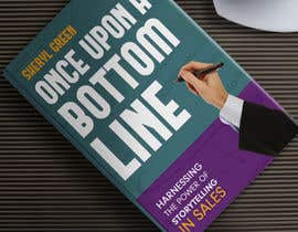 #37 for Book Cover - Once Upon a Bottom Line by syedanooshxaidi9