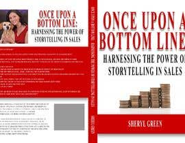 #53 for Book Cover - Once Upon a Bottom Line by RonaldFreeLanc