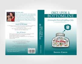 #36 for Book Cover - Once Upon a Bottom Line by Alfie17