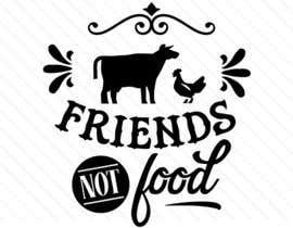 """Nro 10 kilpailuun Vegan tattoo - """"Friends Not Food"""" käyttäjältä bhooma2003"""