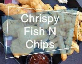 #32 para Design a fish and chip banner de mohamag58
