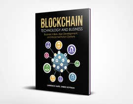 tatyana08 tarafından Create a Front Book Cover Image about Blockchain Technology & Business için no 21
