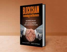 #25 for Create a Front Book Cover Image about Blockchain Technology & Business af josepave72