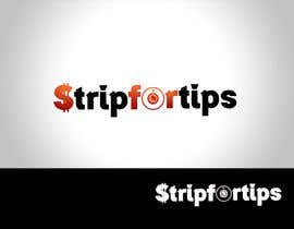 #16 for Logo Design for stripfortips.com af logodancer