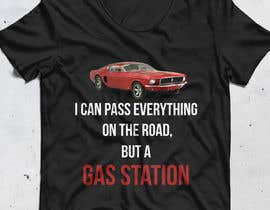 #1 for I Can Pass Everything But A Gas Station Tee Shirt by muhammadalimam