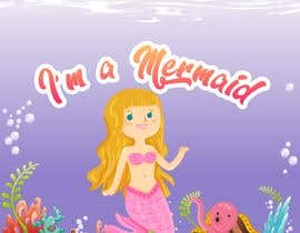 #16 para Mermaid for children's party theme, commercial use de BobNolan99
