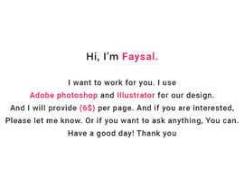 #4 pentru I need some Graphic Design de către faysal195