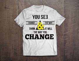#34 , Design a T-Shirt - Change the way you see 来自 priyankadch11