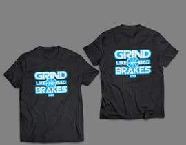 nagimuddin01981 tarafından Grind Like Bad Brakes Mock up T-shirts için no 5