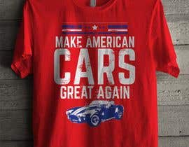 #45 for Make American Cars Great Again Tee Shirt af simrks
