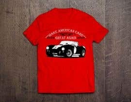 #21 for Make American Cars Great Again Tee Shirt by mahbur4you