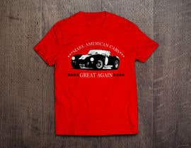 #22 for Make American Cars Great Again Tee Shirt by mahbur4you