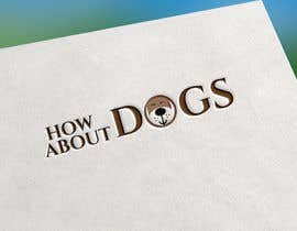 #144 for logo for ''how about dogs' by mdparvej19840