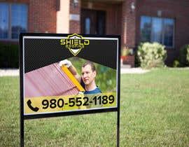 Nro 25 kilpailuun Yard Sign Shield Roofing käyttäjältä Mannan80