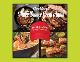 #44 for Make Dinner Great Again - Cookbook Cover Contest by sahadathossain81