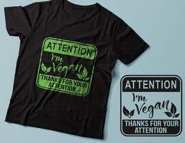 #72 untuk Vegan T-shirt Designs oleh Exer1976