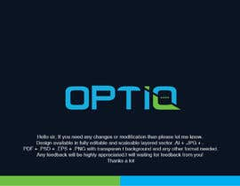 #304 for Build Logo for Optiq by classydesign05