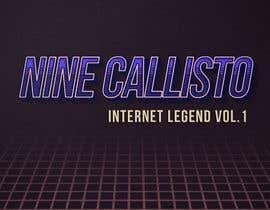 """nº 23 pour CD/Mixtape cover for Nine Callisto's new project """"Internet Legend Vol. 1"""" par teddcdesign"""
