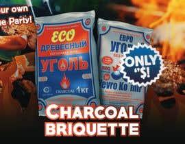 #4 para Visual design(ad) for Charcoal briquette por fedoratheexplode