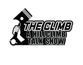 """#3 for The show is called """"The Climb"""" A Hillclimb Talk Show"""". —— the climb on top line— hillclimb talk show on the bottom —- back ground a motorcycle tire af vectordesign99"""