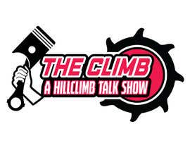 """#6 for The show is called """"The Climb"""" A Hillclimb Talk Show"""". —— the climb on top line— hillclimb talk show on the bottom —- back ground a motorcycle tire af vectordesign99"""